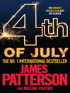4th of July (eBook): Women&#39;s Murder Club Series, Book 4